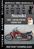 1991 Suzuki VS700 VS750 VS800 S50 Service Repair Manual Down