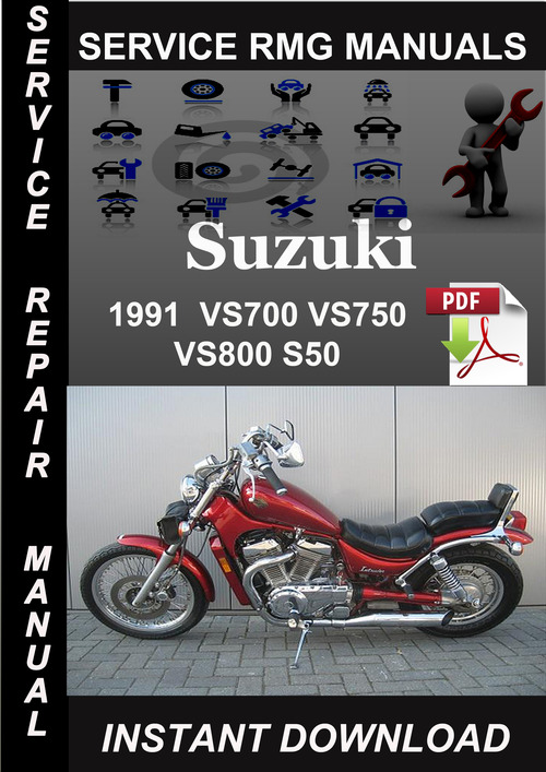 Product picture 1991 Suzuki VS700 VS750 VS800 S50 Service Repair Manual Down